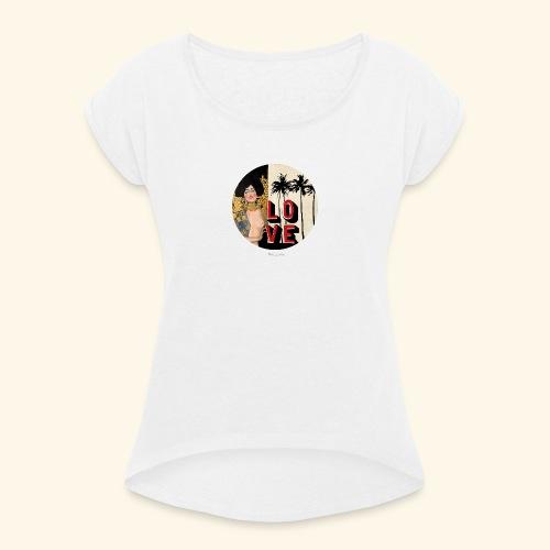 Love - T-shirt à manches retroussées Femme