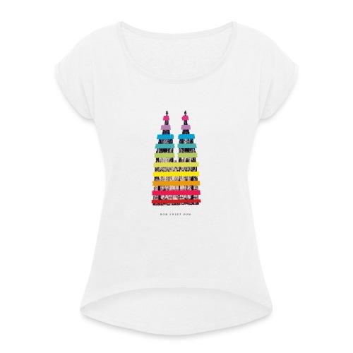 DOM SWEET DOOM (Pride Edition) - Frauen T-Shirt mit gerollten Ärmeln