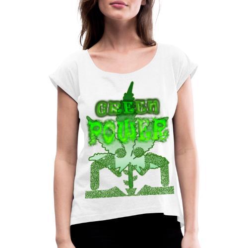Green Power - T-shirt à manches retroussées Femme