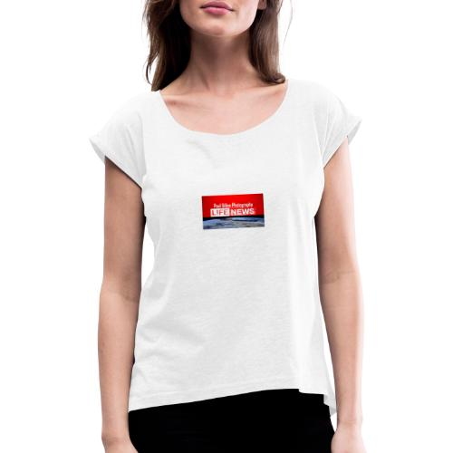 49864651 10210922473452707 395413024485146624 n - Women's T-Shirt with rolled up sleeves