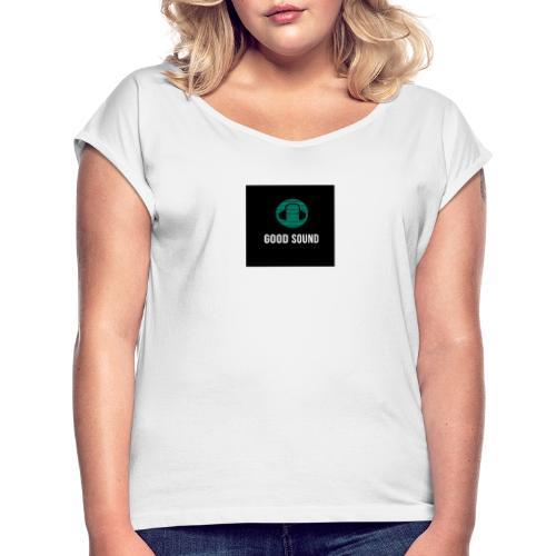 GOOD SOUND - T-shirt à manches retroussées Femme