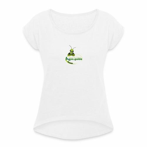 Freizeit.Neu.Erleben mit maxx.guide! - Frauen T-Shirt mit gerollten Ärmeln