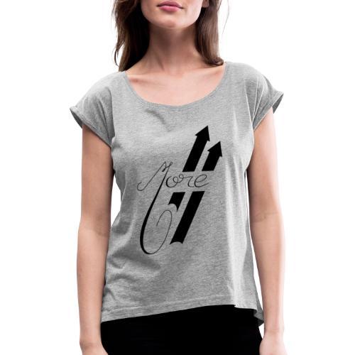 More : Faites Plus - T-shirt à manches retroussées Femme