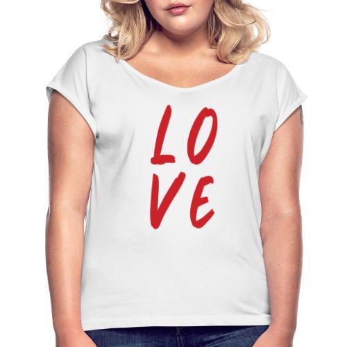 love - Maglietta da donna con risvolti