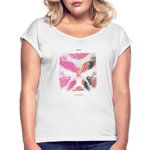 Ultrajove - Family - T-shirt à manches retroussées Femme