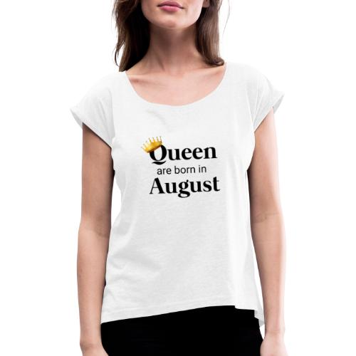 Queen - Women's T-Shirt with rolled up sleeves