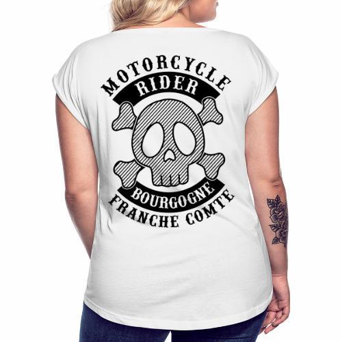Motorcycle Rider Bourgogne-Franche-Comté - T-shirt à manches retroussées Femme