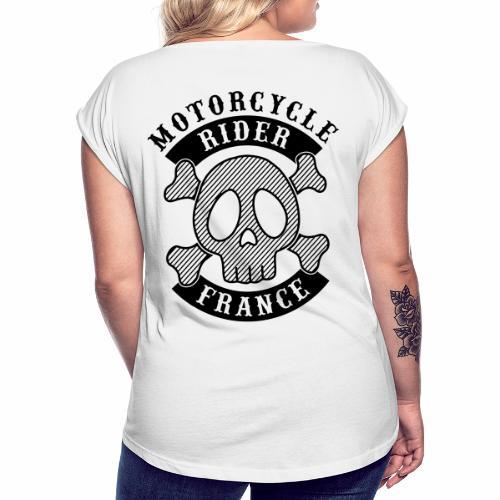 Motorcycle Rider France - T-shirt à manches retroussées Femme