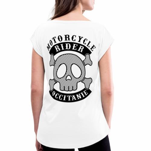 Motorcycle Rider Occitanie - T-shirt à manches retroussées Femme