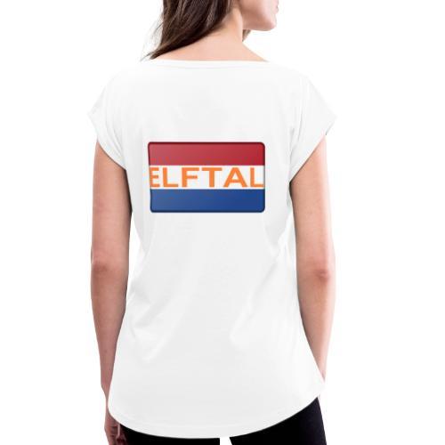 Holland Fanartikel - Frauen T-Shirt mit gerollten Ärmeln