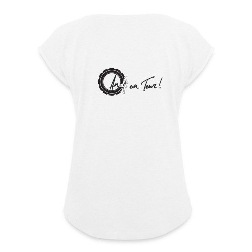 Andy on Tour - Frauen T-Shirt mit gerollten Ärmeln