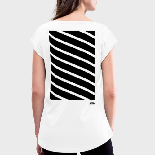 Zebra Nation (Black Stripes) 2019 Collection - Women's T-Shirt with rolled up sleeves