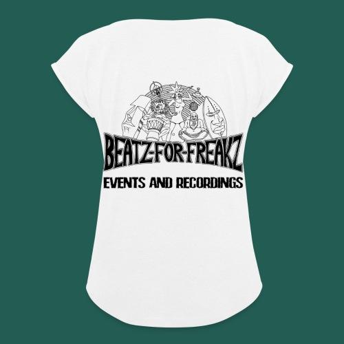 Beatzforfreakzeventsrecor - Frauen T-Shirt mit gerollten Ärmeln