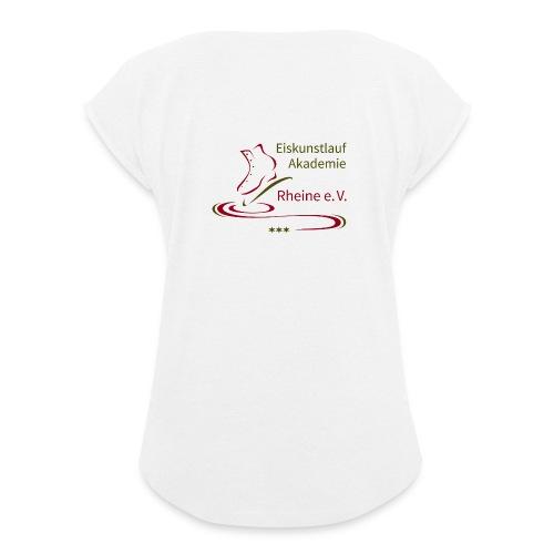 Original Logo Eiskunstlauf Akademie Rheine e.V. - Frauen T-Shirt mit gerollten Ärmeln