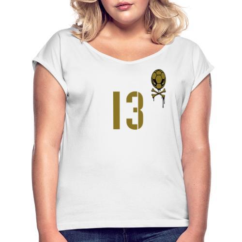 Debakel 13 - Frauen T-Shirt mit gerollten Ärmeln