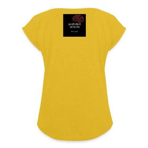 বুদ্ধি বচন - Women's T-Shirt with rolled up sleeves