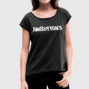 JimButton's white - Women's T-shirt with rolled up sleeves
