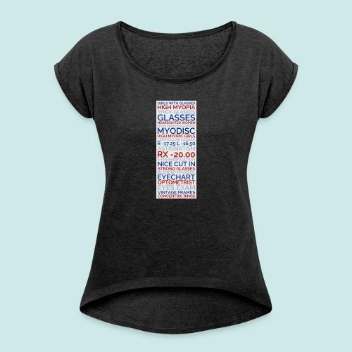 Myopia Poster 3 - T-shirt à manches retroussées Femme