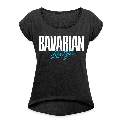 Bavarian lifestyle 2.0 - Frauen T-Shirt mit gerollten Ärmeln