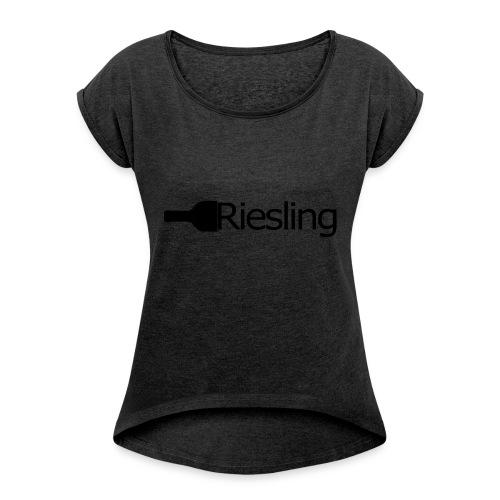 Riesling - Frauen T-Shirt mit gerollten Ärmeln