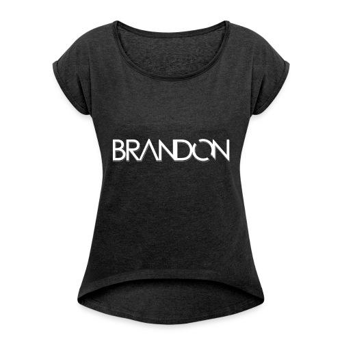 DJ BRANDON - Frauen T-Shirt mit gerollten Ärmeln