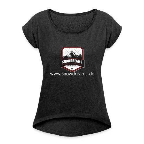 SnowDreams - Frauen T-Shirt mit gerollten Ärmeln