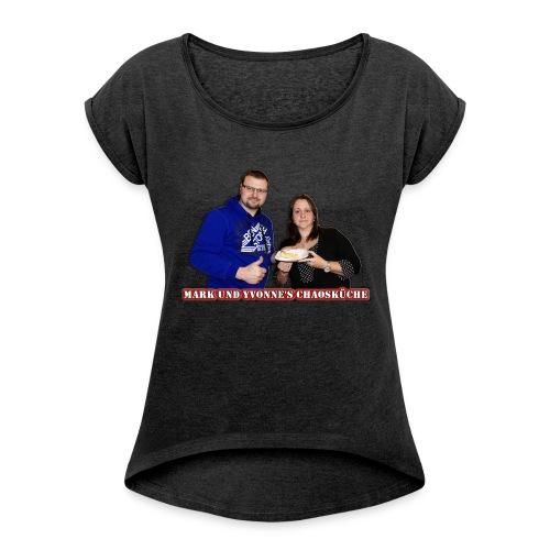 Mark und Yvonne Chaoskueche Logo - Frauen T-Shirt mit gerollten Ärmeln