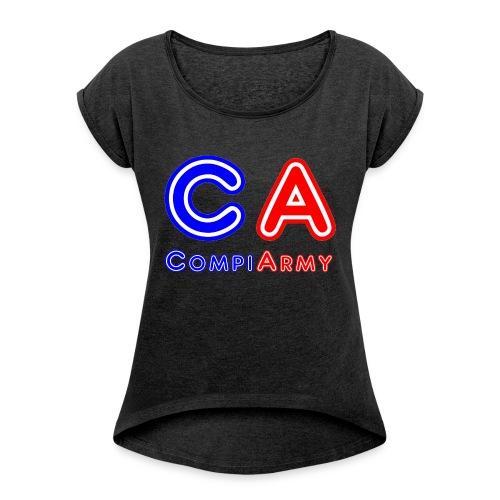 CompiArmy Design   bit.ly/compiarmyyt - Frauen T-Shirt mit gerollten Ärmeln