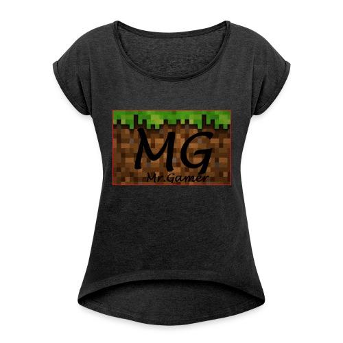 mr.gamer - Frauen T-Shirt mit gerollten Ärmeln