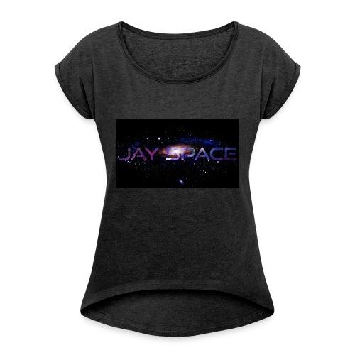 Jay Space - Naisten T-paita, jossa rullatut hihat