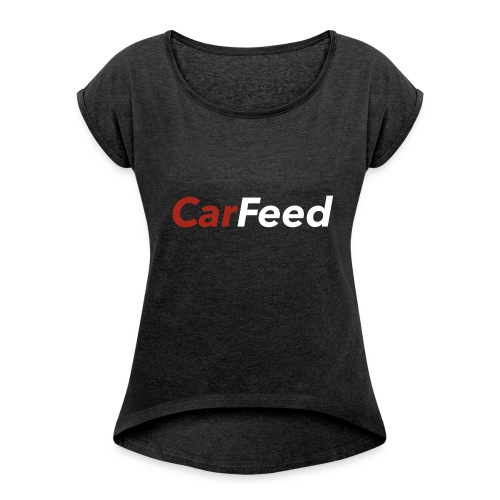 CarFeed - Women's T-shirt with rolled up sleeves