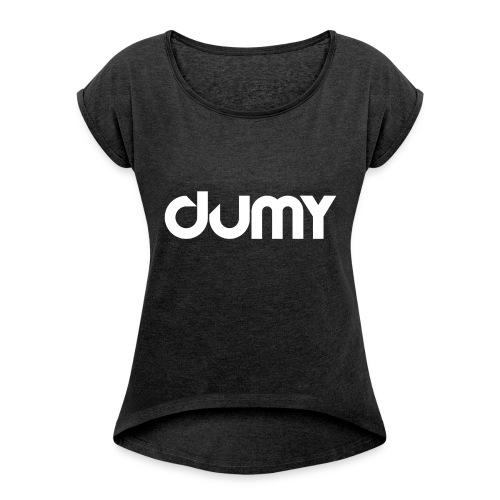 DUMY Classic - T-shirt à manches retroussées Femme