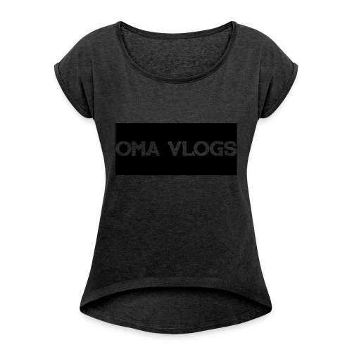Oma Vlogs Black Logo - Women's T-shirt with rolled up sleeves