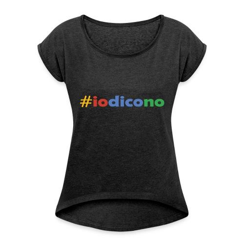 #iodicono - Maglietta da donna con risvolti
