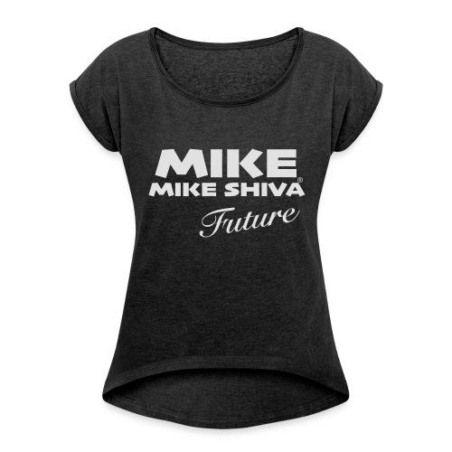 MIKE SHIVA - Frauen T-Shirt mit gerollten Ärmeln