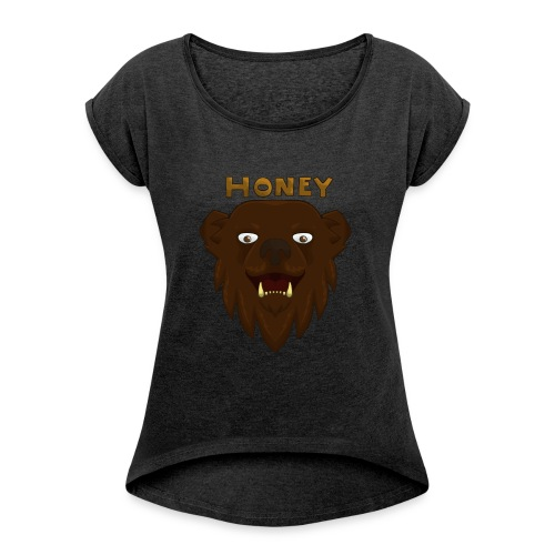 Honey Bear Design! - Women's T-Shirt with rolled up sleeves