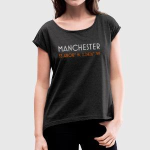 Manchester England minimalist coordinates - Women's T-shirt with rolled up sleeves