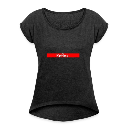 Reflex Logo street - Women's T-Shirt with rolled up sleeves