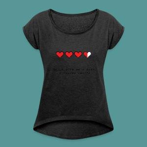 The Legend of Drunk - Vrouwen T-shirt met opgerolde mouwen