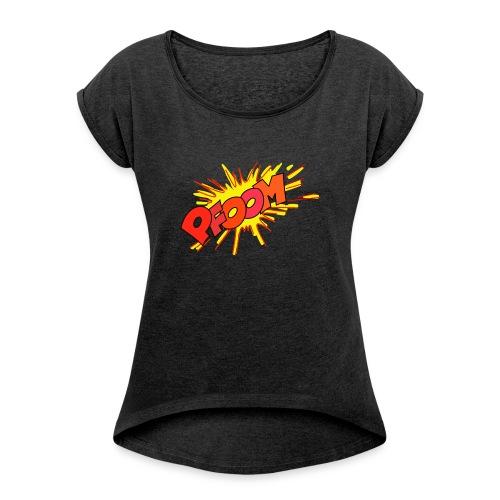 Explosion Bombe - T-shirt à manches retroussées Femme