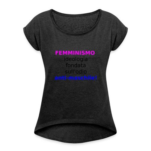 Femminismo misandrico - Maglietta da donna con risvolti