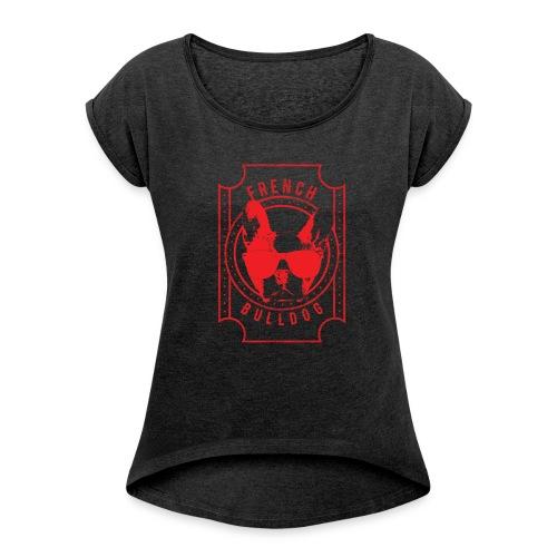 Franse Bulldog rood - Vrouwen T-shirt met opgerolde mouwen