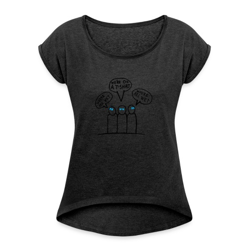 Transparent Blue Eyes Guys 'on a t-shirt' - Women's T-shirt with rolled up sleeves