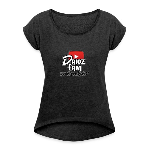 DriozFam Member Merch - Women's T-shirt with rolled up sleeves