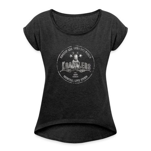 Kranzlers Rockin´All Over The World Vintage - Frauen T-Shirt mit gerollten Ärmeln