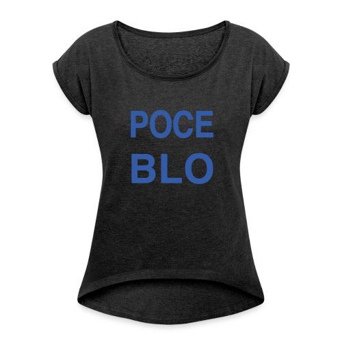 Tee shirt POCE BLO - T-shirt à manches retroussées Femme