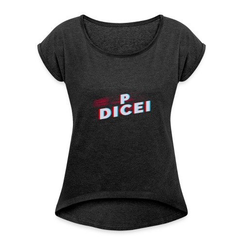 PrZm DICEI - Women's T-shirt with rolled up sleeves