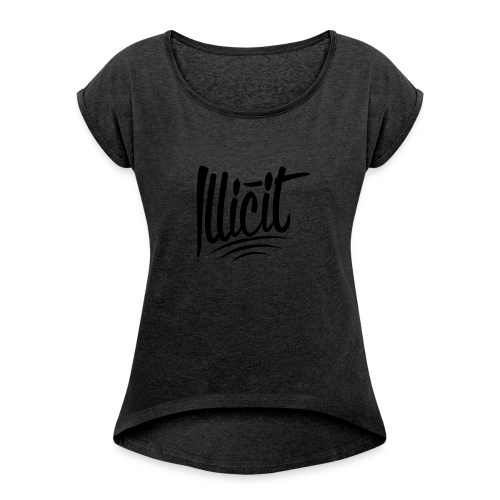 ILLICIT - Women's T-Shirt with rolled up sleeves