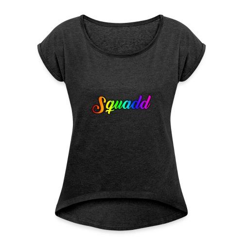 SQUADD - Vrouwen T-shirt met opgerolde mouwen