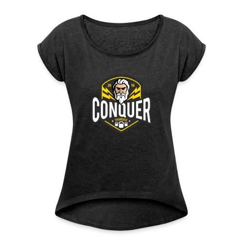 Conquer Yourself Clothing - Frauen T-Shirt mit gerollten Ärmeln